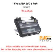 TVS MSP 250 STAR : Impact Printers : Placewell Retail